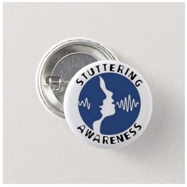 Stuttering Awareness button (badges, pins, medical alert)