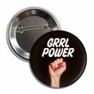 GRRL POWER button! (25mm, badges, pins, girl power, smash patriarchy)