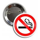 Stop Smoking Sign button (1 inch, badges, pins, quit smoking)