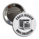 Crate Digger / Vinyl Collector button (1', badges, pins, records, albums)