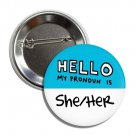 Hello My Pronoun is She/Her button! (25mm, badges, pins, gay pride, lgbtq, rainbow)
