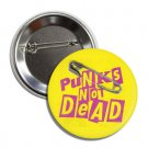Punks Not Dead buttons (1', badges, pins, anarchy, god save the queen)
