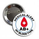 Blood Type AB+ button (25mm, badges, pins, medical alert, blood donation)