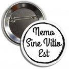 Nemo Sine Vitio EstButton(1 inch, badges, buttons, pins, ancient roman phrases)