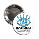 Insomnia Awareness button (badges, pins, medical alert, sleeplessness, anxiety)