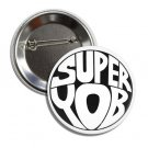 Super Yob button (25mm, badges, pins, patches, tshirt)