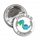 Proud To Be A Herbivore button (1inch, badges, pins, vegan)