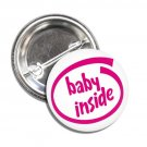 Baby Inside Pink button! (badges, pins, pinbacks, baby shower, gender reveal)