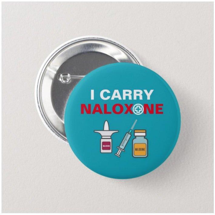I Carry Naloxone button (badges, pins, medical alert, narcan)
