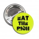 Eat The Rich button (1', badges, pins, anarchy, god save the queen, punks not dead)