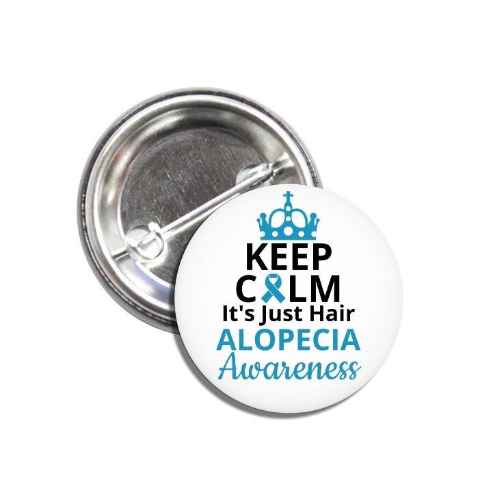 Alopecia Awareness button (25mm, badges, pins, baldness, hair loss)