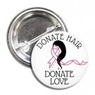 Hair Donation button (25mm, badges, pinback)