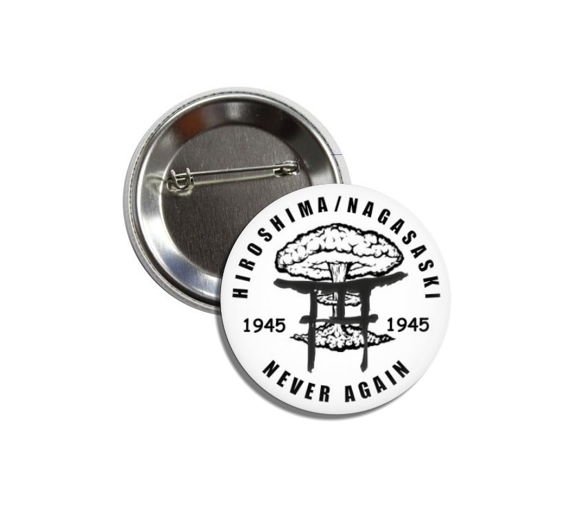 Hiroshima NagasakiButton(1 inch, badges, pinbacks, ww2, memorabilia)