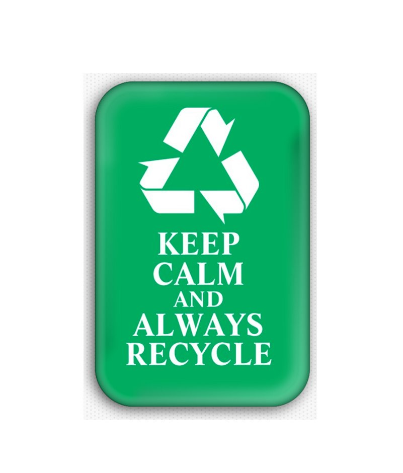 Keep Calm And Always Recycle Fridge Magnet (poster, print, refrigerator, climate change)