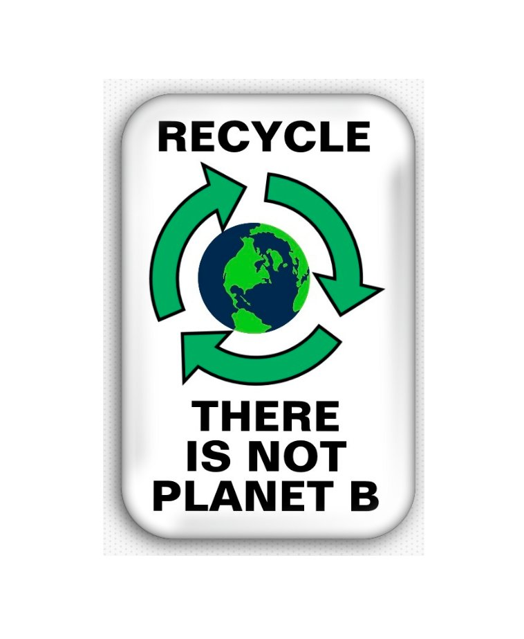 Recycle There Is No Planet B Fridge Magnet (poster, print, refrigerator, climate change)