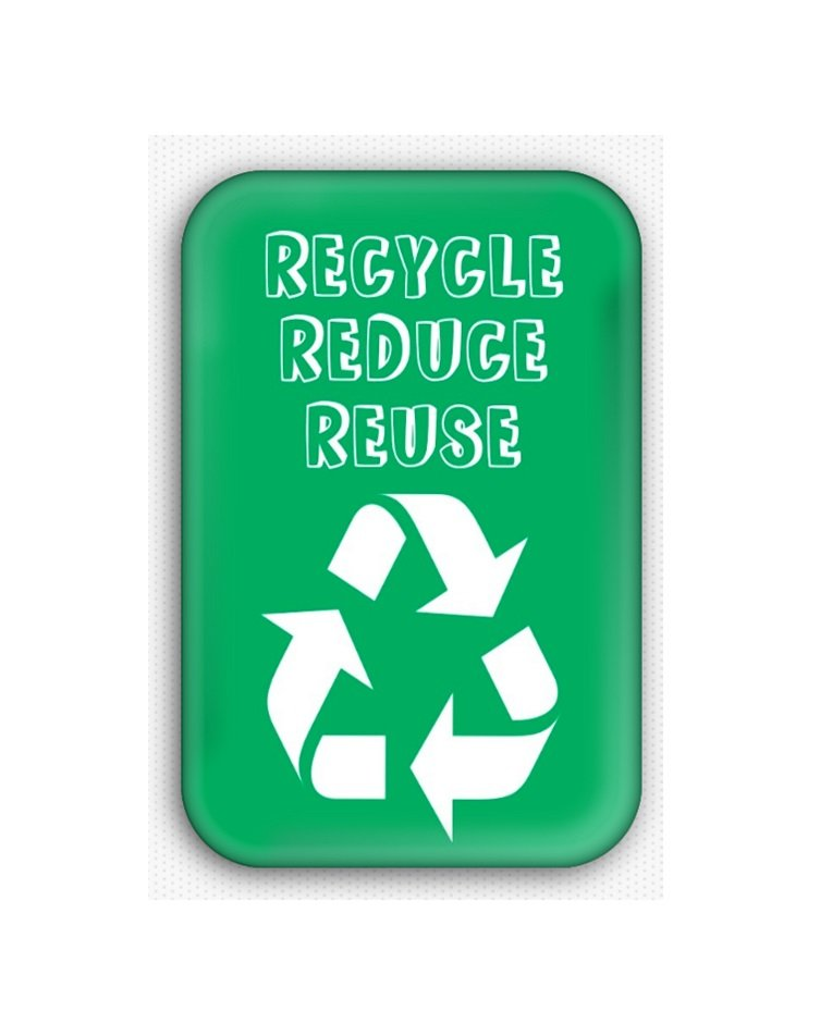 Recycle Reduce Reuse Fridge Magnet (poster, print, refrigerator, climate change)