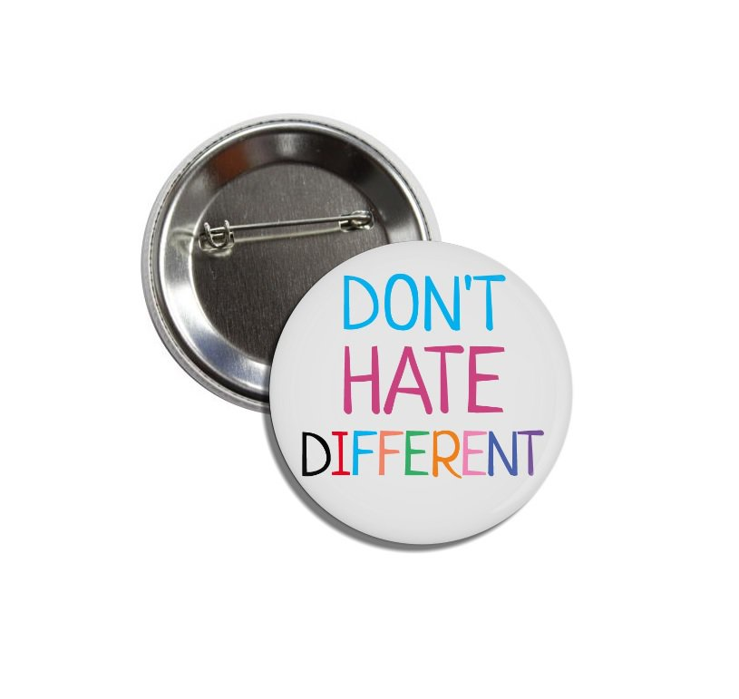 Don't Hate Different buttons (25mm, badges, pinbacks)