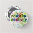 Radiate Positivity button (25mm,badges, pinbacks)