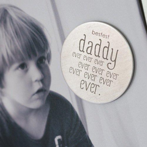 Bestest Daddy Ever Magnet