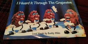 The California Raisins - I Heard It Through the Grapevine BUDDY MILES VINYL 45