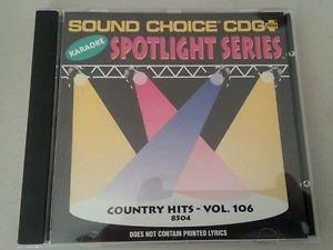 SC 8504 COUNTRY HITS - VOL. 106 SOUND CHOICE SPOTLIGHT SERIES KARAOKE CD+G NM-