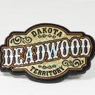 Deadwood South Dakota magnet