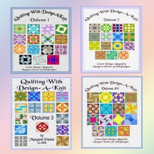 Quilting With Design-A-Knit - All FOUR Volumes MK & HK
