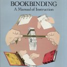 Hand Bookbinding- A Manual of Instruction by Aldren A. Watson--1996 Edition