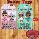LOL Surprise Doll Birthday 10 ea Favor Tags Gift Tags Thank You Tags Personalized