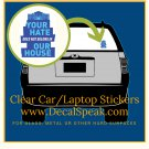 Your Hate Doesn't Belong in Our House Clear Car/Laptop Sticker
