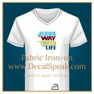 Jesus the Way the truth & the Light Fabric Iron-on