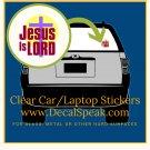 Jesus is Lord Clear Car/Laptop Sticker