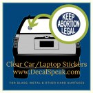 Keep Abortion Legal Clear Car/Laptop Sticker, 2ct.