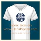 Keep Abortion Legal Fabric Iron On