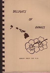 Vintage Delights of Hawaii Honolulu Emblem Club Recipe Book Hors D'Oeuvres Soups