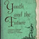 Life in Literature Youth and the Future 1959 Carver Sliker Herbert