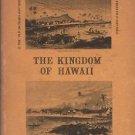 Hawaii-Nei, The Kingdom of Hawaii 100 Years Ago
