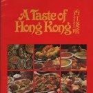 A Taste of Hong Kong Selection of Hong Kong's Favorite Recipes Kenneth Mitchell