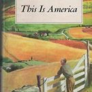 This is America Our Reading Heritage 1956 Wagenheim Dolkey Kobler