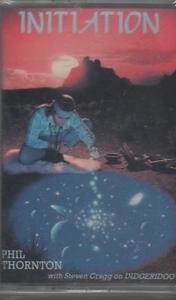 Phil Thornton Initiation Cassette Tape 1990 Sealed