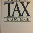 The Book of Tax Knowledge Boardroom Classics 1989