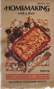 Homemaking with a Flair Winter 1973 James Beard Budget Gastronomy