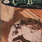 Good Housekeeping's Cake Book with Decorating Ideas for Many Occasions
