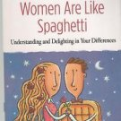Men Are Like Waffles Women Are Like Spaghetti by Bill and Pam Farrel [Paperback]