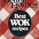 Better Homes and Gardens Best Wok Recipes West Bend
