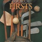 Golf's Book of Firsts Adam Sherman