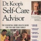 Dr. Koop's Self-Care Advisor 1996 Essential Home Health Guide for You and Family