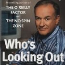 Bill O'Reilly Who's Looking Out For You? 2003