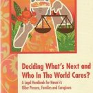 Deciding What's Next and Who in the World Cares? Legal Handbook Pietsch Lee