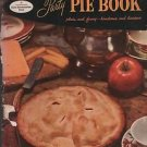 Good Housekeeping's Party Pie Book Plain and Fancy Handsome and Luscious
